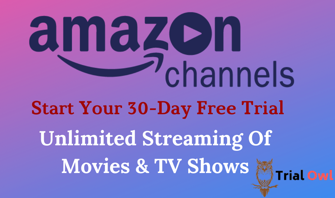 Amazon Channels Free Trial