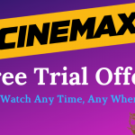 cinemax-free-trial