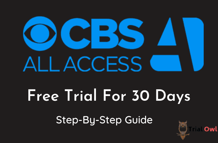 CBS Free trial for 30 day