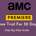 AMC Premiere Free Trial
