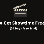 Showtime Free trial Offer