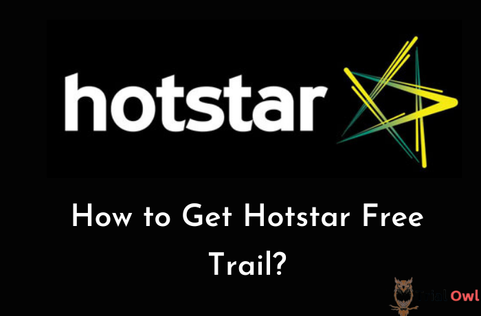 How to Get Hotstar Free Trial
