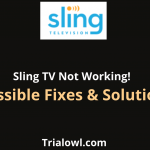 Sling TV Not Working