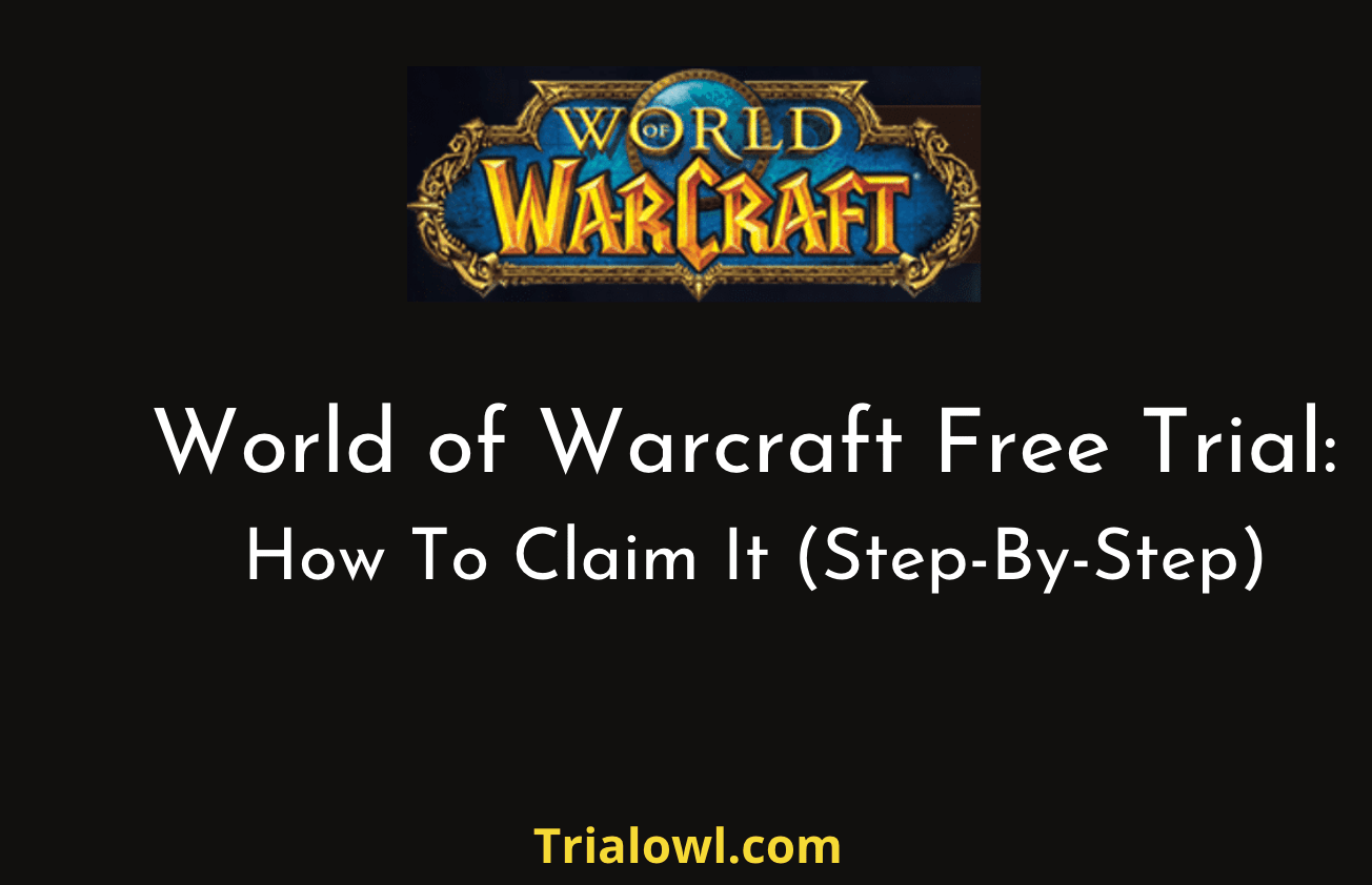 world of Warcraft Free Trial